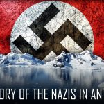 The History of the Nazis in Antarctica