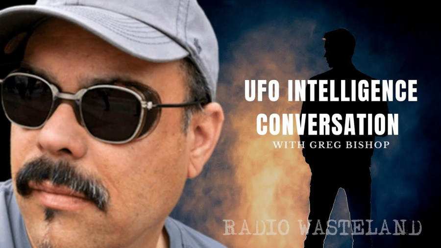 UFO Intelligence Conversation with Researcher Greg Bishop