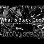 What is Black Goo