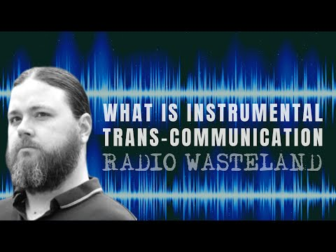 What is instrumental transcommunication?