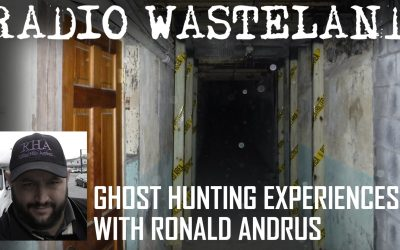 Ghost Hunters Extraordinaire with Ronald Andrus