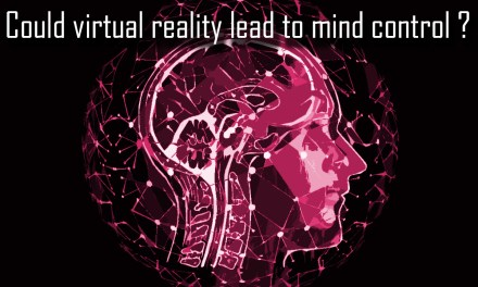 Could Virtual Reality Lead to Mind Control?