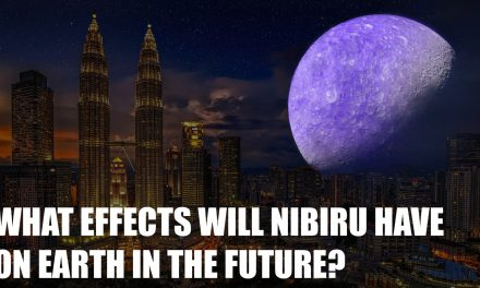 What Effects will Nibiru Have on Earth in the future