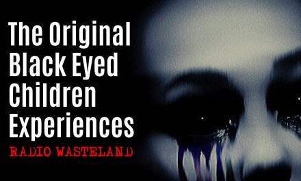 The Original Black Eyed Children Experiences