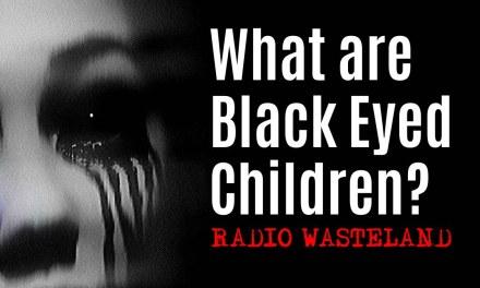 What are Black Eyed Children?
