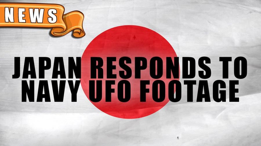 Japan Responds to Pentagon UFO Footage