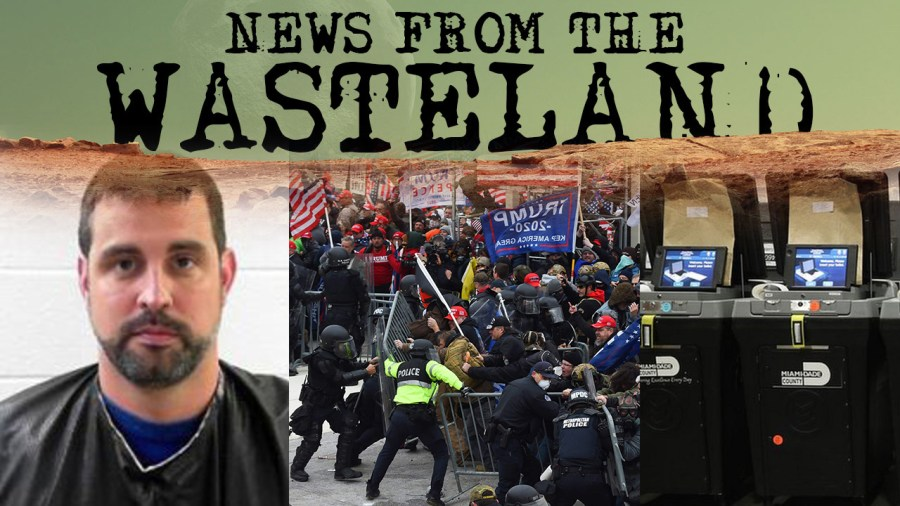 Mark Samsel Arrested, 400 Rioters Arrested, and Newsmax Sued on News From the Wasteland