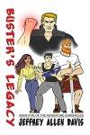 Buster's Legacy by Jeffrey A.Davis