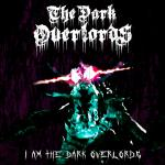 Dark Overlords - I am the Dark Overlords