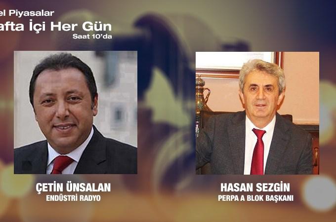 Perpa A Blok Başkanı Hasan Sezgin: Türkiye'nin Reel Sektör Ve KOBİ Gerçeği