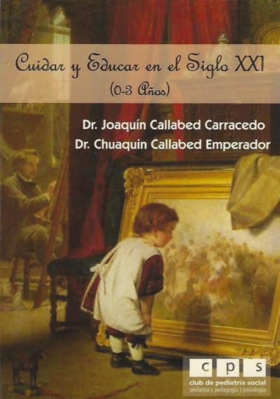 Cuidar y educar en el siglo XXI - libro Joaquin Callabed