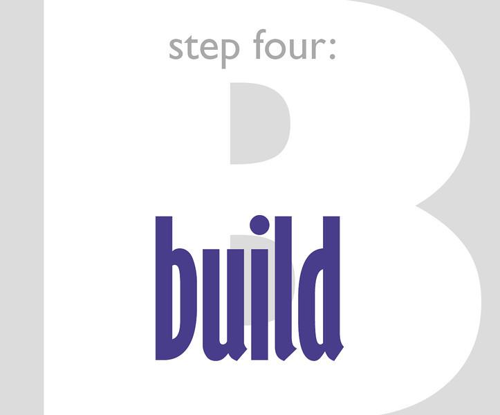 Step Four: Build