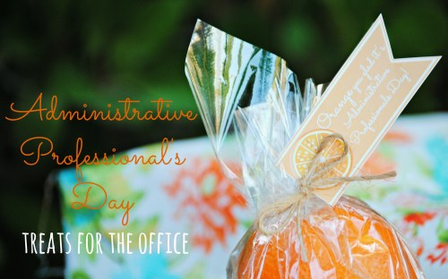 Administrative Professional's Day Treats for Coworkers // Oranges // Free Printable
