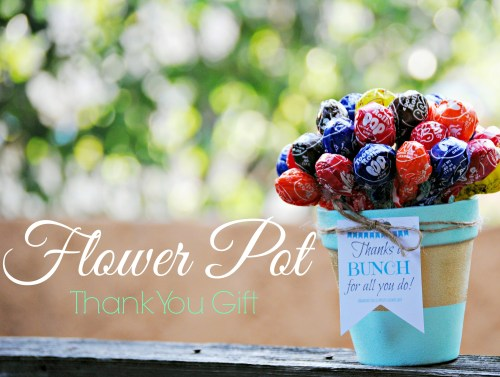 Flower Pot Gift // Thanks a Bunch DIY Thank You Gift // Blow Pops // Free Printable