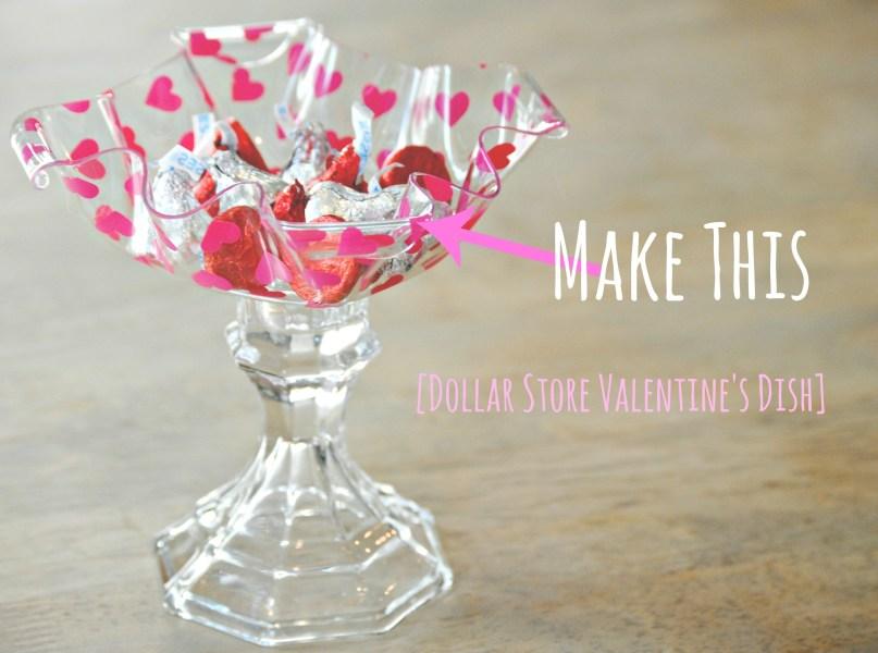 Easy DIY Dollar Store Valentine's Dish
