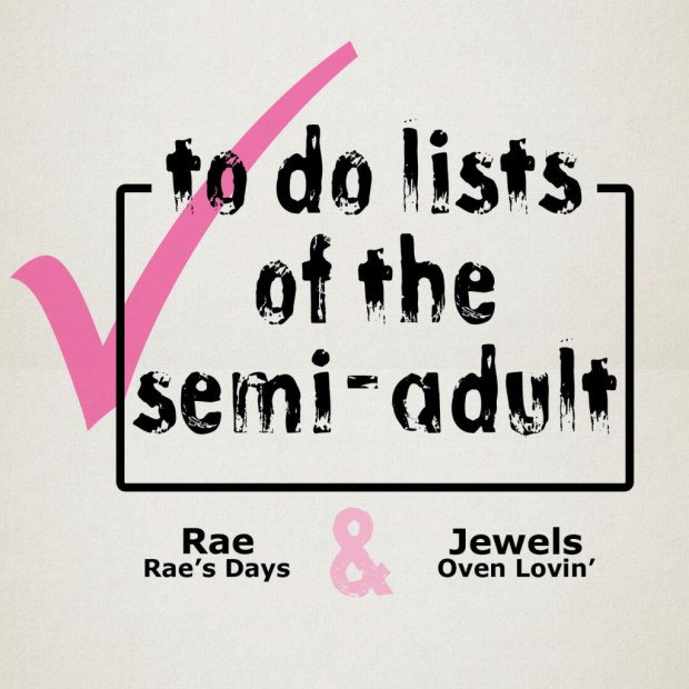 to do lists of the semi-adult