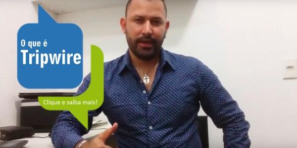 O que é tripwire e como ele pode ajudar, por Rafael Freire