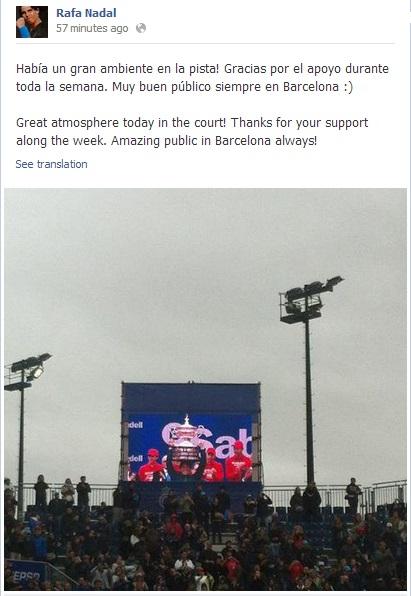 Rafael Nadal's Facebook 2013 April 28 Barcelona Open 2