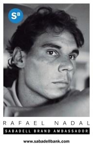 Rafael Nadal - Sabadell Brand Ambassador