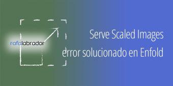 Error Serve Scaled Images de GTmetrix solucionado en Enfold