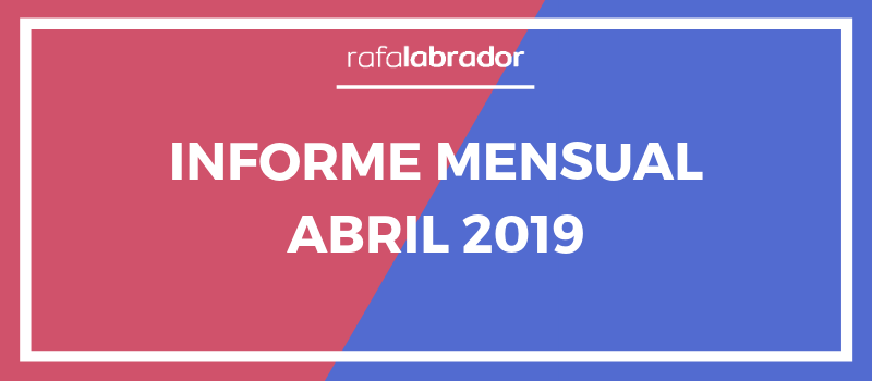 Informe mensual abril 2019
