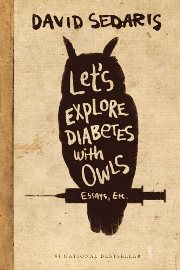 Narrative Essay Example For High School David Sedaris  Lets Explore Diabetes With Owls Buy An Essay Paper also Healthy Foods Essay  Best Essays Of All Time With Links  Rafal Reyzer High School Persuasive Essay Topics