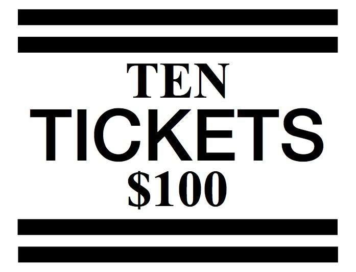 10 Tickets for $100