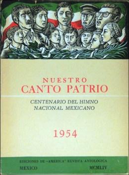Nuestro canto patrio. Centenario del himno nacional mexicano. 1954. Colección Particular. Museo del Estanquillo.