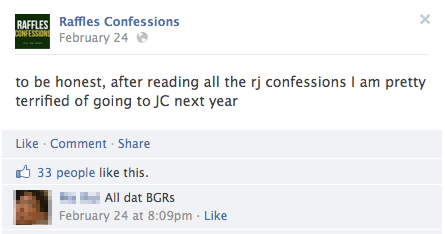 """All dat BGRs"", indeed…90% of all posts on the RJ Confessions page are related to infatuation, relationships or love. The longest ever post was a 741-word essay (word count included) on BGR in JC."