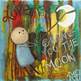 Getting You The Moon By Rafi Perez