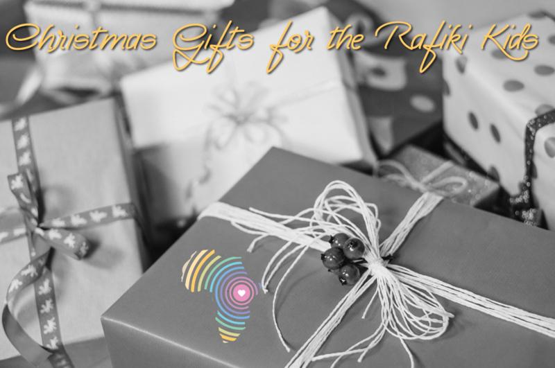Sending gifts to our Rafiki Kids this Christmas