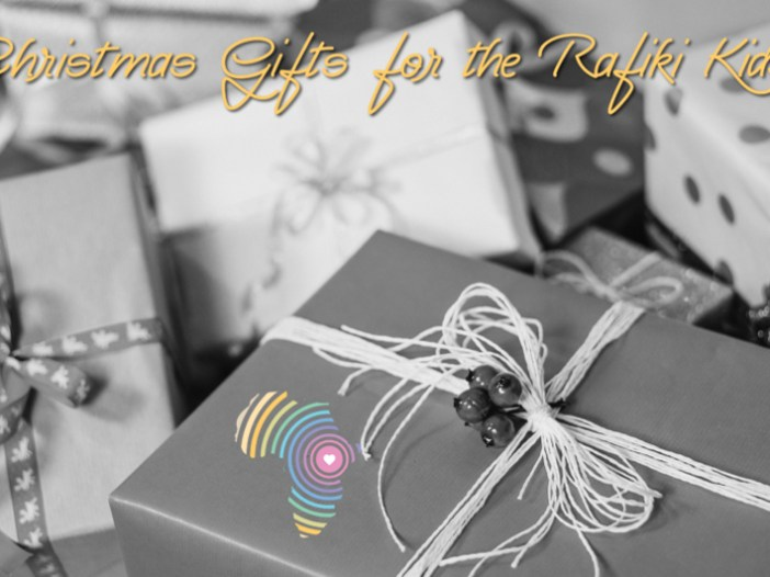 Sending gifts to our Rafiki Kids this Christmas
