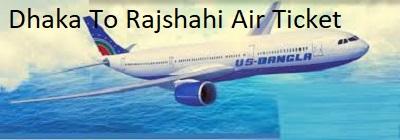 dhaka to rajshahi air ticket