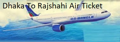 dhaka to rajshahi air ticket