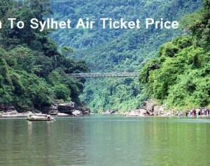 Dhaka to Sylhet Air Ticket Price And Flight Scheduel