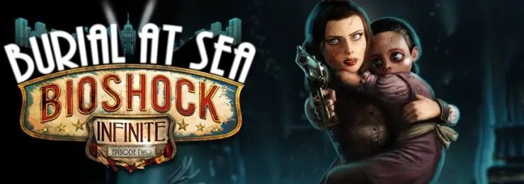 Photo of BIOSHOCK INFINITE- BURIAL AT SEA, EPISODE 2