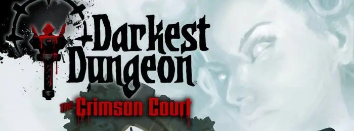 Photo of DARKEST DUNGEON: THE CRIMSON COURT