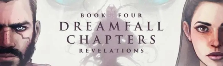 Photo of DREAMFALL CHAPTERS: BOOK FOUR: REVELATIONS