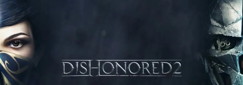 Photo of DISHONORED 2