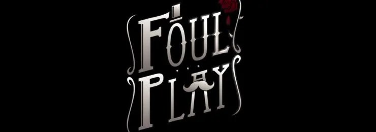 Photo of FOUL PLAY