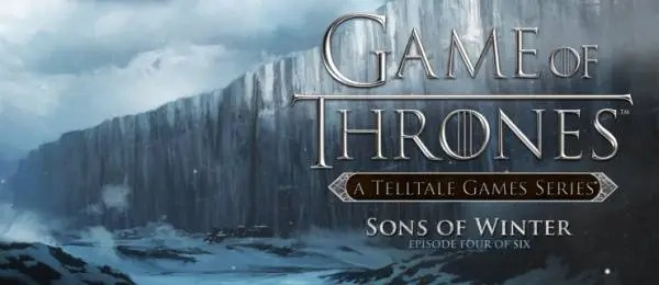 Photo of GAME OF THRONES EPISODE FOUR: SONS OF WINTER