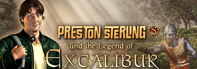 Photo of PRESTON STERLING AND THE LEGEND OF EXCALIBUR EPISODE 1