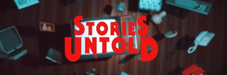 Photo of STORIES UNTOLD
