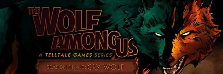 Photo of THE WOLF AMONG US, EPISODE 5: CRY WOLF!