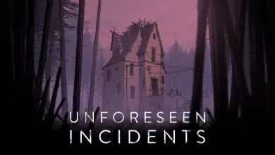 Photo of UNFORESEEN INCIDENTS