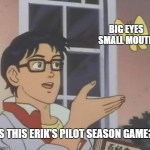 Is this a pigeon? meme, but with Erik.