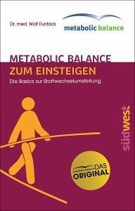 metabolic balance Zum Einsteigen von Wolf Funfack