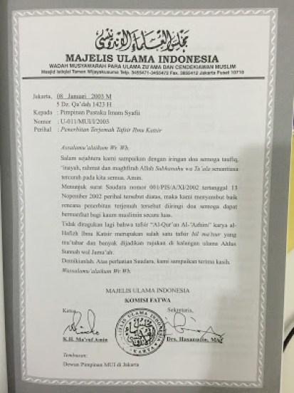 Kitab Tafsir Ibnu Katsir sebuah kitab tafsir al Quran telah mendapat kelulusan Majelis Ulama Indonesia