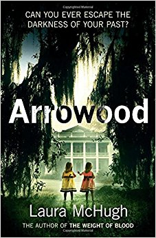 Arrowood by Laura McHugh