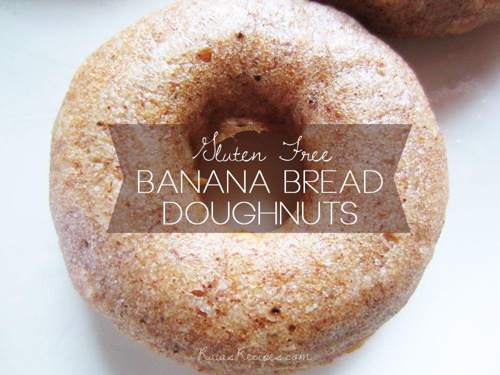 Banana Bread Doughnuts | gluten-free, egg-free, dairy-free, refined sugar-free | RaiasRecipes.com